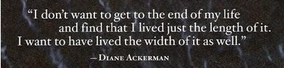 Diane Ackerman: Width Of Life