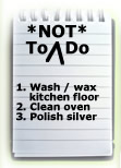 To Not Do List
