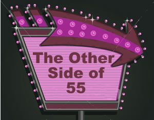 This Way to: The Other Side of 55